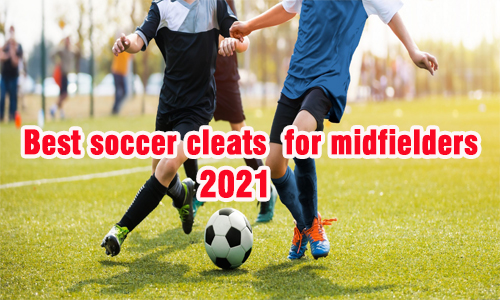best soccer cleats for midfielders coastalfloridasportspark