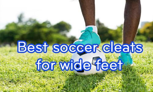 best soccer cleats wide feet coastalfloridasportspark