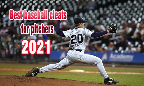 Best Baseball Cleats for pitchers coastalfloridasportspark