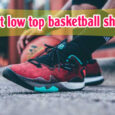 Best Low Top Basketball Shoes 1
