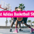 Best adidas basketball shoes coastalfloridasportspark