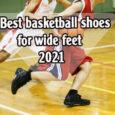 Best basketball shoes for wide feet coastalfloridasportspark