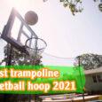 Best trampoline basketball hoop coastalfloridasportspark