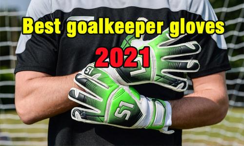 best goalkeeper gloves coastalfloridasportspark