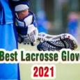 best lacrosse gloves coastalfloridasportspark