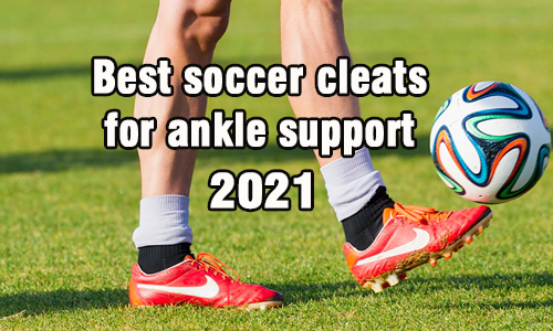 best soccer cleats for ankle support coastalfloridasportspark