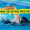 best swim caps for long thick hair coastalfloridasportspark.
