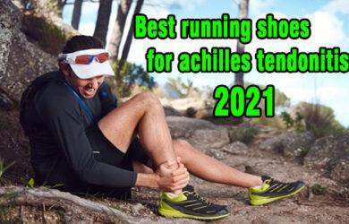 Best Running Shoes for Achilles Tendonitis coastalfloridasportspark