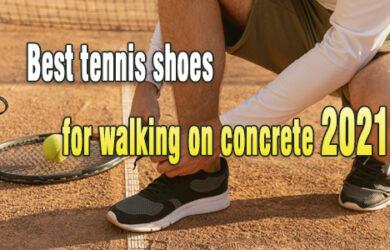 Best tennis shoes for walking on concrete coastalfloridasportspark