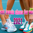 Best tennis shoes for women coastalfloridasportspark
