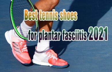 Best tennis shoes plantar fasciitis coastalfloridasportspark
