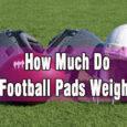 How Much Do Football Pads Weigh sleeves coastalfloridasportspark