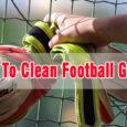 How to clean football gloves coastalfloridasportspark