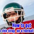 How to put a chin strap on a football helmet coastalfloridasportspark