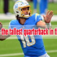 Who is the tallest quarterback in the NFL coastalfloridasportspark