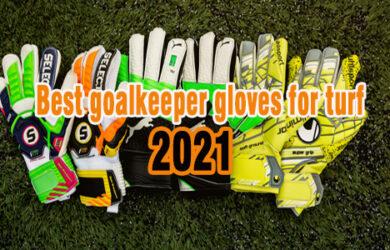 best goalkeeper gloves for turf coastalfloridasportspark