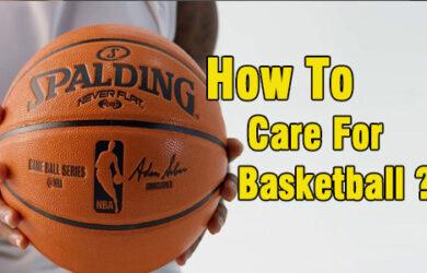 how to care for basketball coastalfloridasportspark
