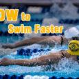how to swim faster coastalfloridasportspark